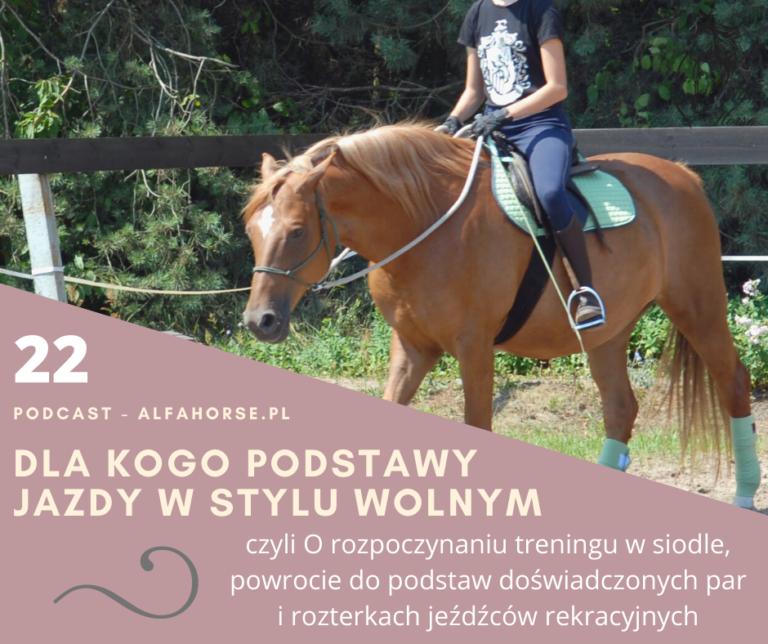 podcast_22_podstawy_jazdy_w_stylu_wolnym_trening_koni